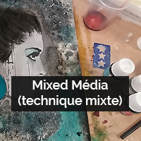 Mixed Media (technique mixte)