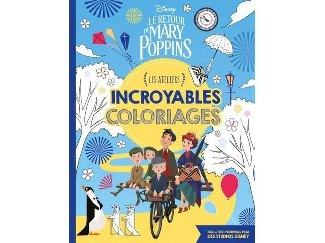 Le Retour de Mary Poppins - Incroyables Coloriages